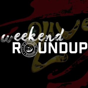 Weekend Roundup: May 10 – 12