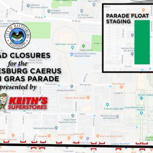 Hattiesburg Caerus Mardi Gras Parade Road Closures, Times & Weather Statement